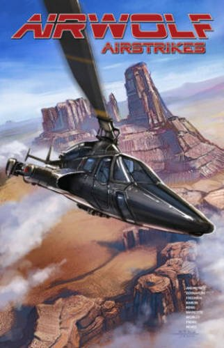 Airwolf Airstrikes TPB Vol 1